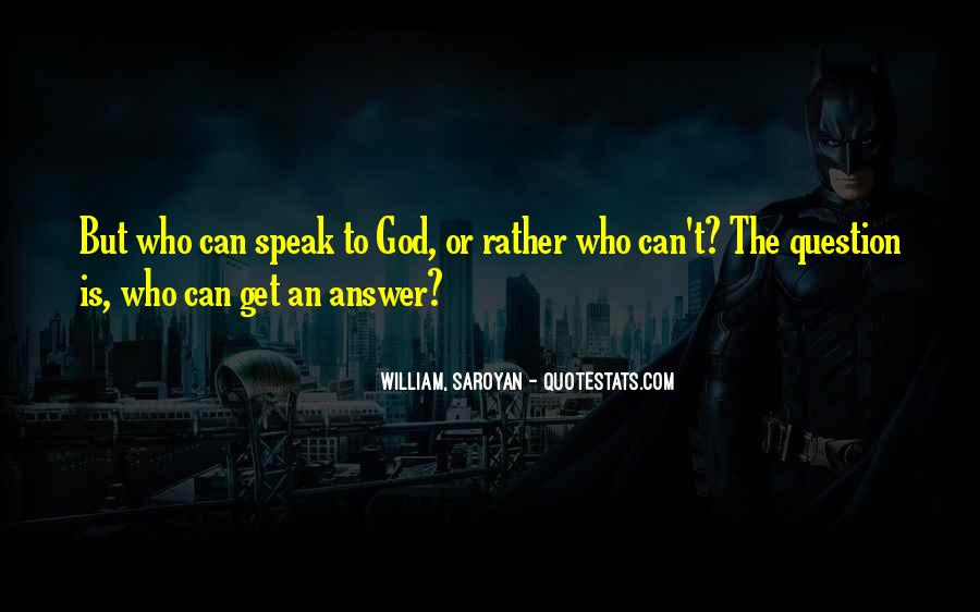 God Is The Answer Quotes #391304