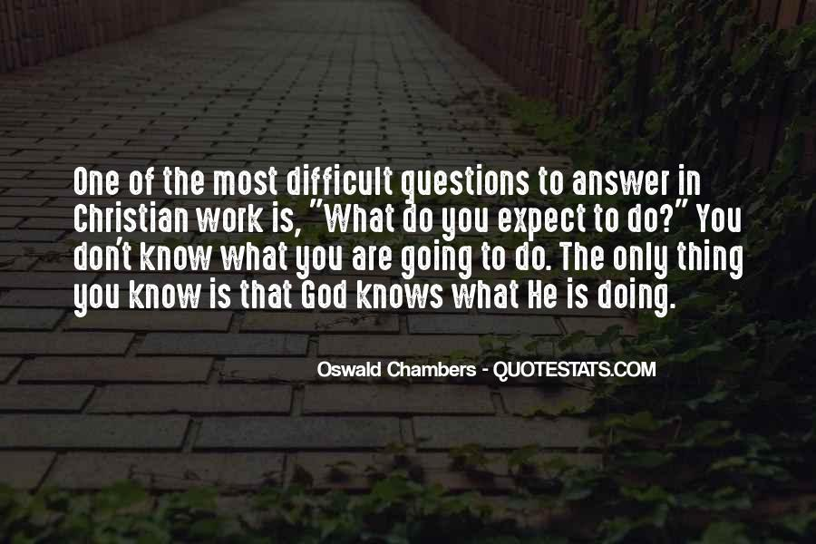 God Is The Answer Quotes #435957