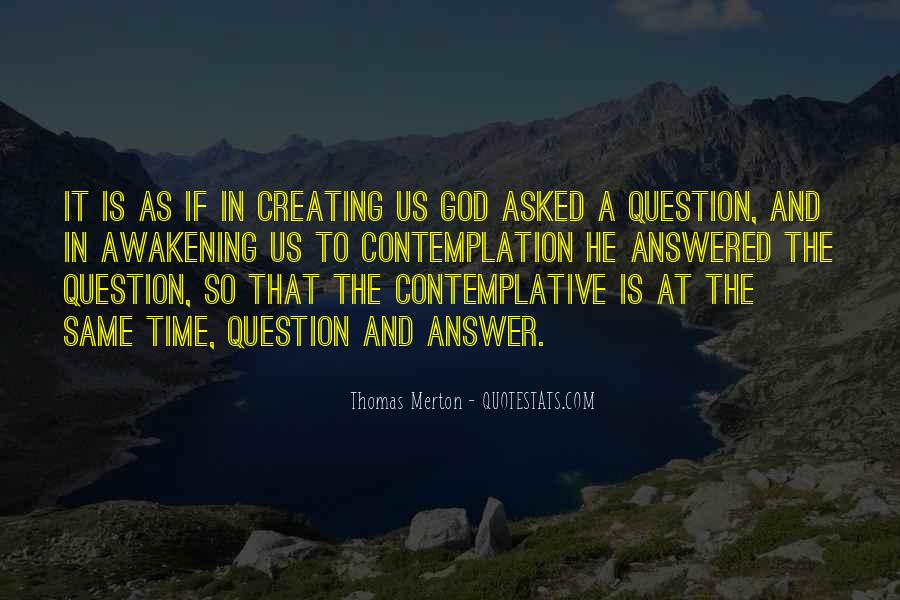 God Is The Answer Quotes #524338