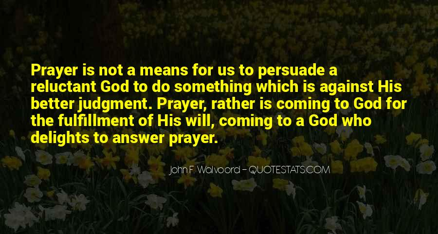God Is The Answer Quotes #580020