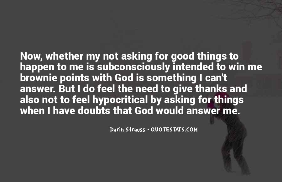 God Is The Answer Quotes #755661