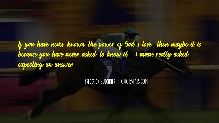 God Is The Answer Quotes #83422