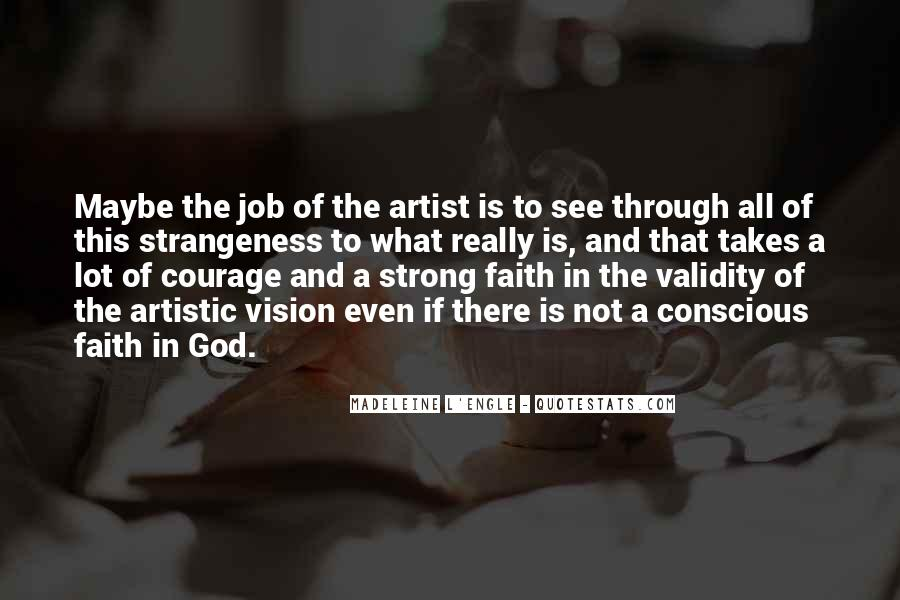 God Is The Artist Quotes #140292