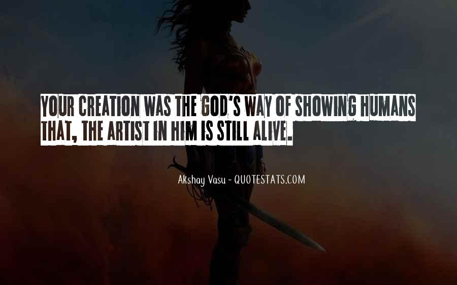God Is The Artist Quotes #16152