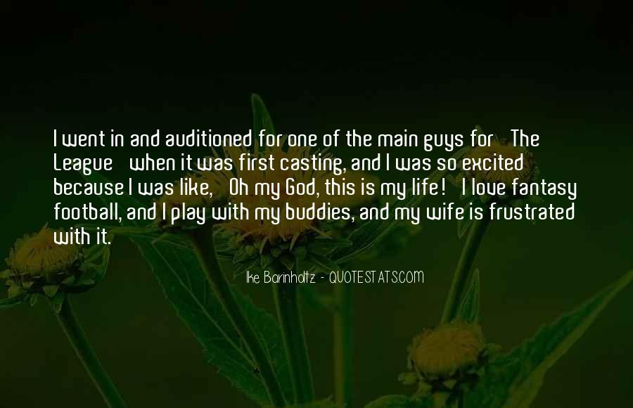 God Is The Love Of My Life Quotes #430628