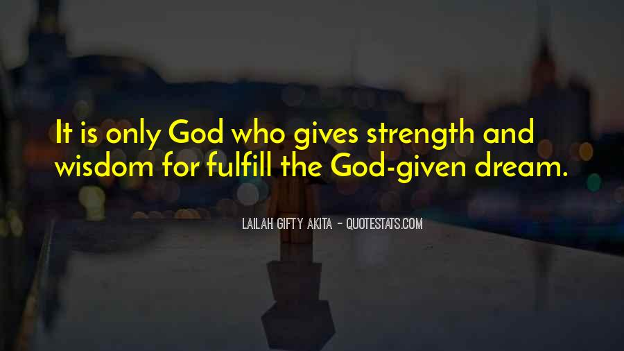 God Is The Strength Quotes #139589