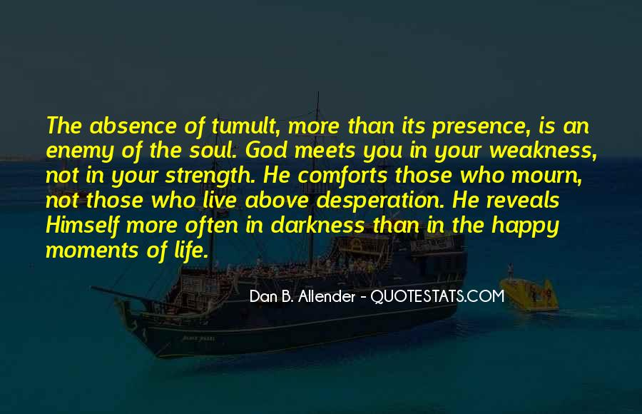 God Is The Strength Quotes #26433