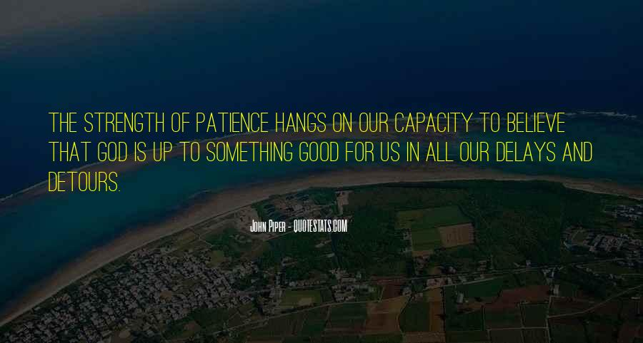 God Is The Strength Quotes #286089