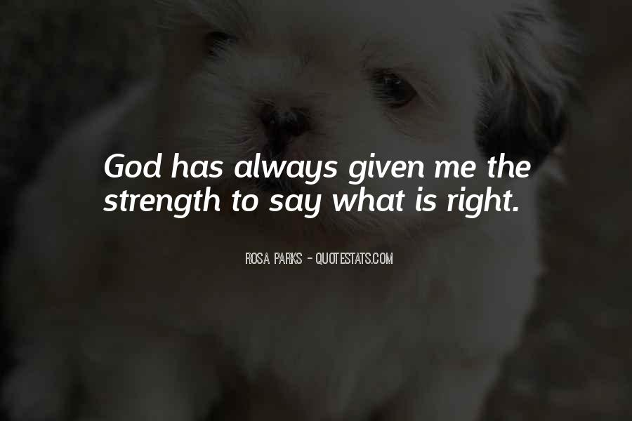 God Is The Strength Quotes #310434