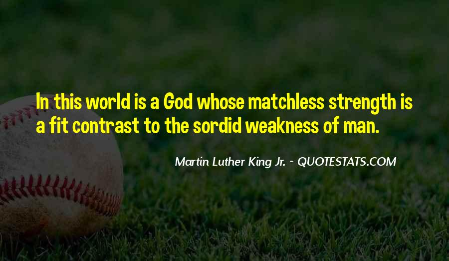 God Is The Strength Quotes #319887