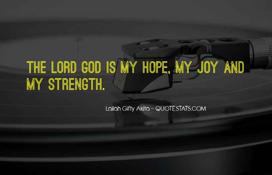 God Is The Strength Quotes #325605