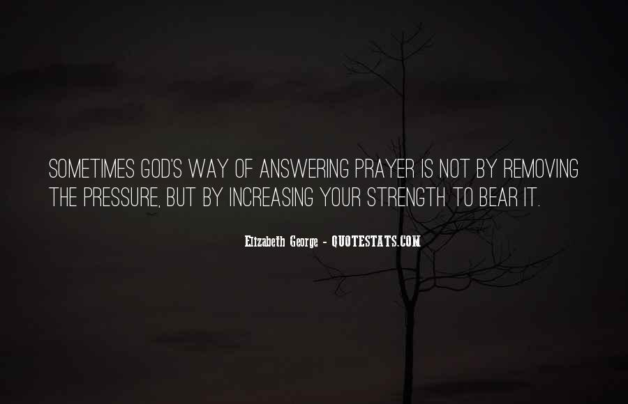 God Is The Strength Quotes #338496