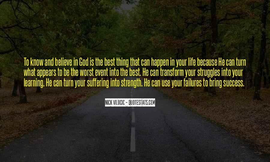 God Is The Strength Quotes #341865