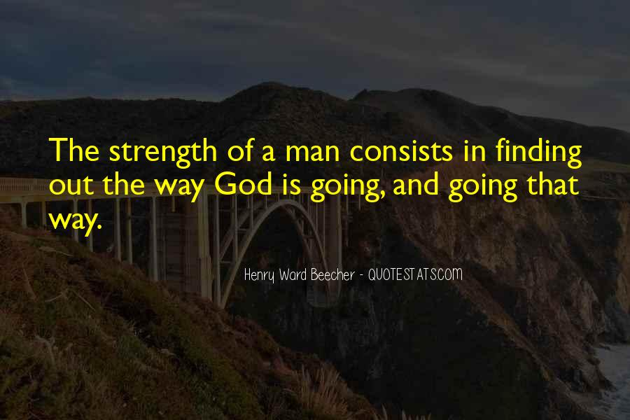God Is The Strength Quotes #363583