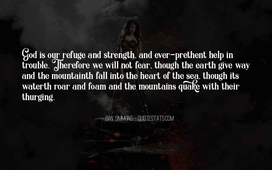 God Is The Strength Quotes #460448