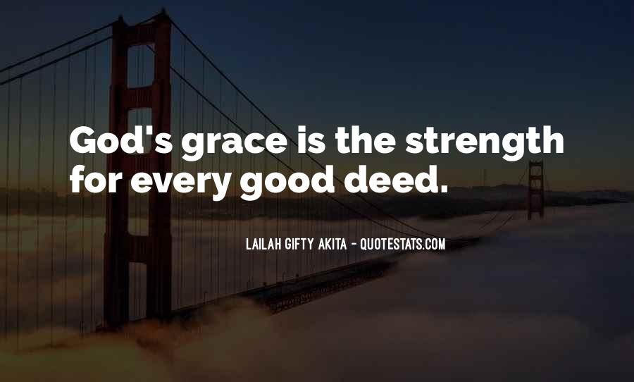 God Is The Strength Quotes #541206