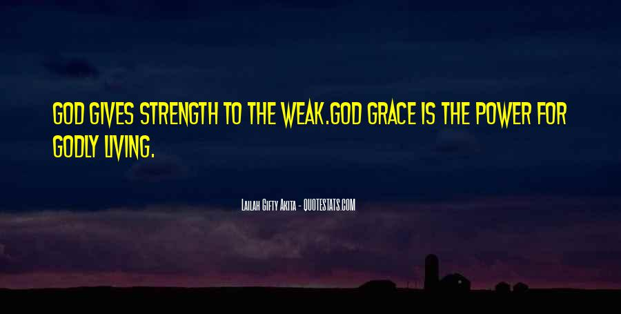 God Is The Strength Quotes #553825