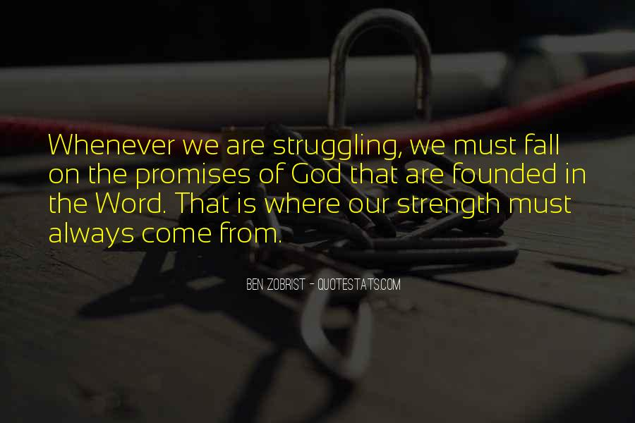God Is The Strength Quotes #637231