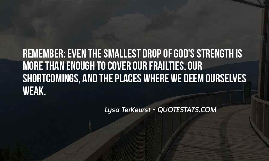 God Is The Strength Quotes #667696