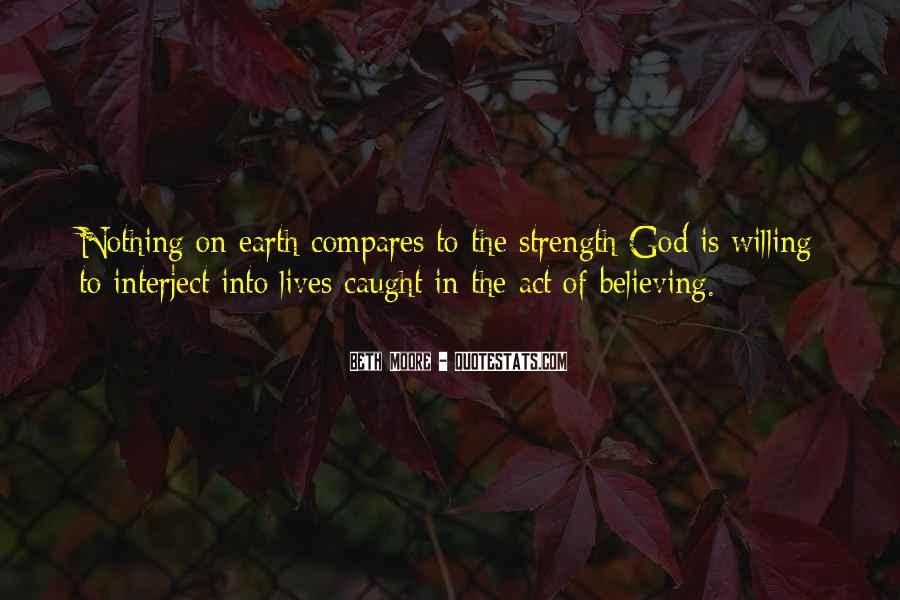 God Is The Strength Quotes #784799