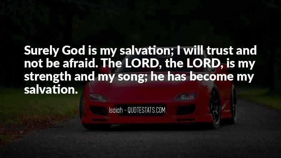 God Is The Strength Quotes #786142
