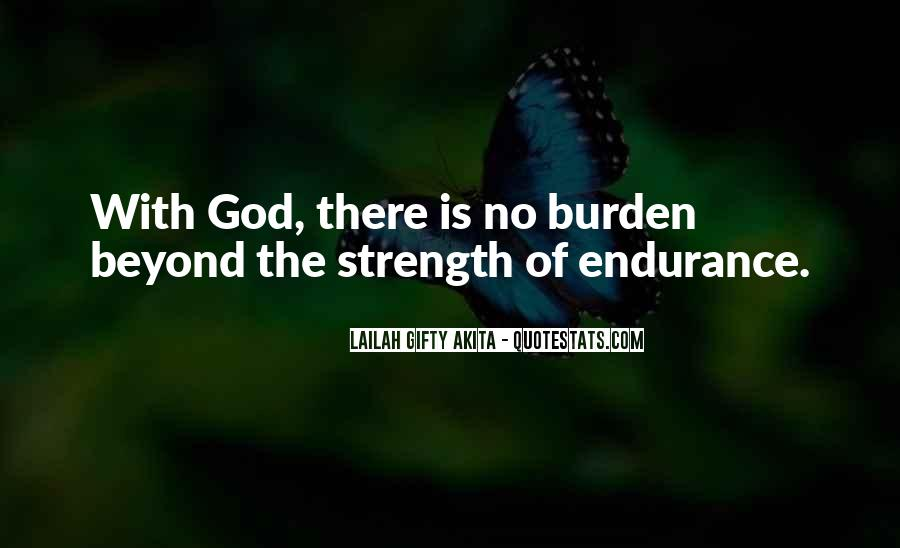 God Is The Strength Quotes #790636