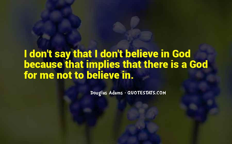 God Is There For Me Quotes #416786