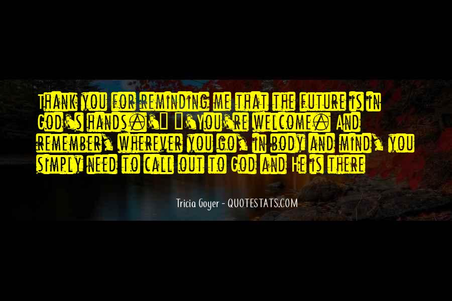 God Is There For Me Quotes #537516