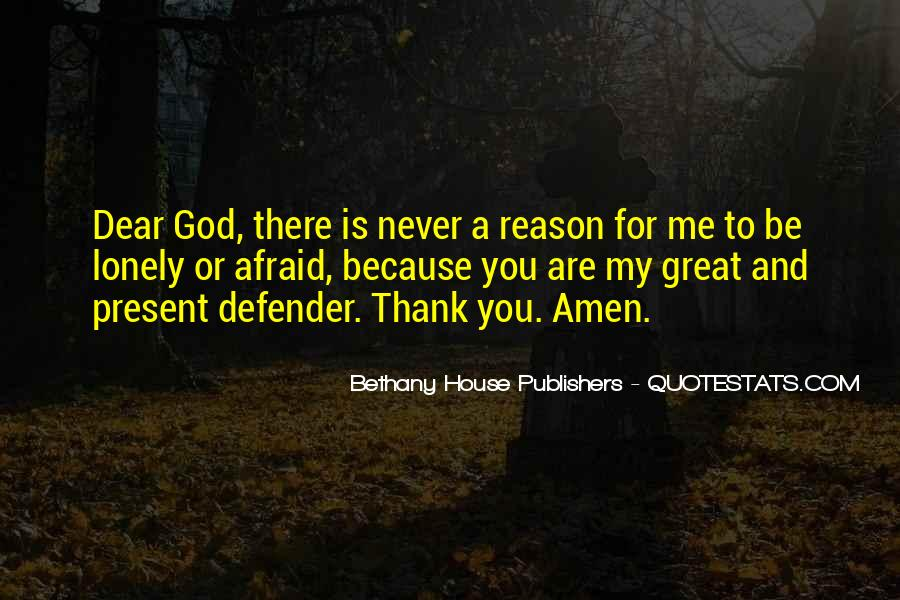 God Is There For Me Quotes #705738