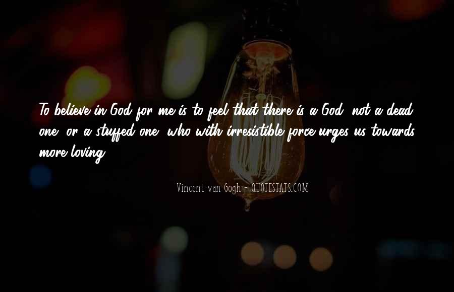 God Is There For Me Quotes #913117