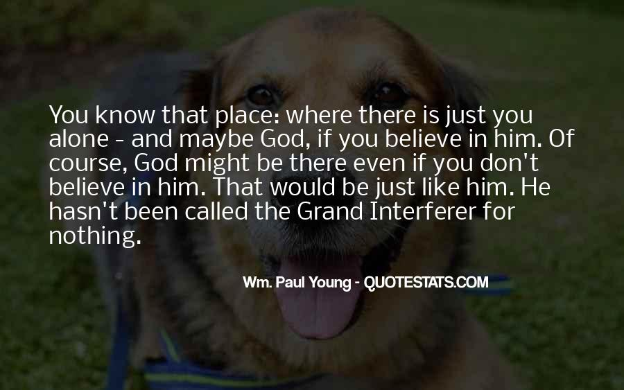 God Is There For You Quotes #221129