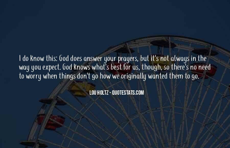 God Knows The Best For Us Quotes #401776