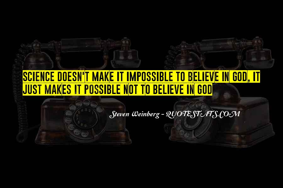 God Makes All Things Possible Quotes #1022412