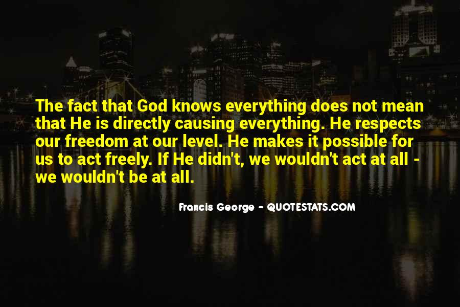 God Makes All Things Possible Quotes #272338