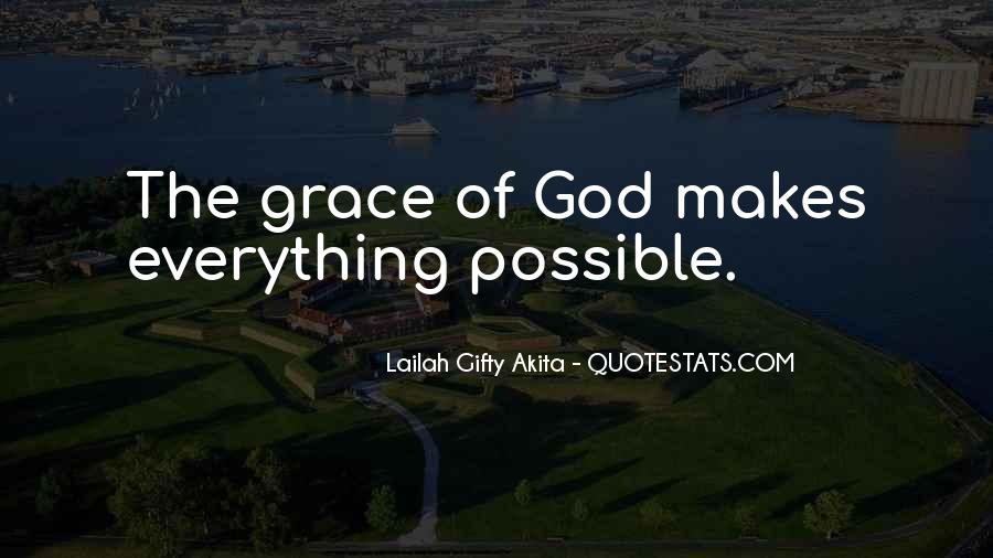 God Makes All Things Possible Quotes #689245