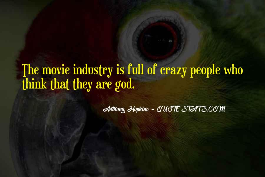 God Must Be Crazy Quotes #181595
