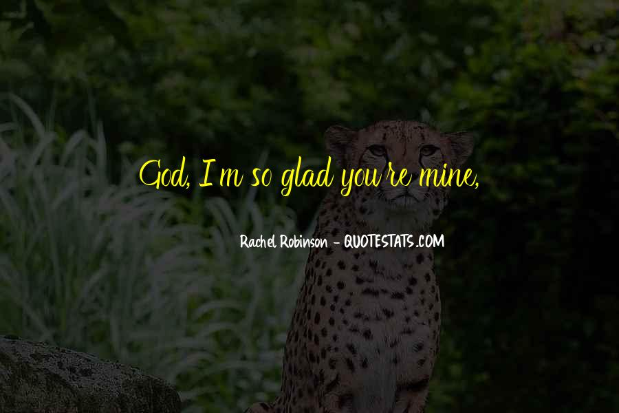 God Must Be Crazy Quotes #364199
