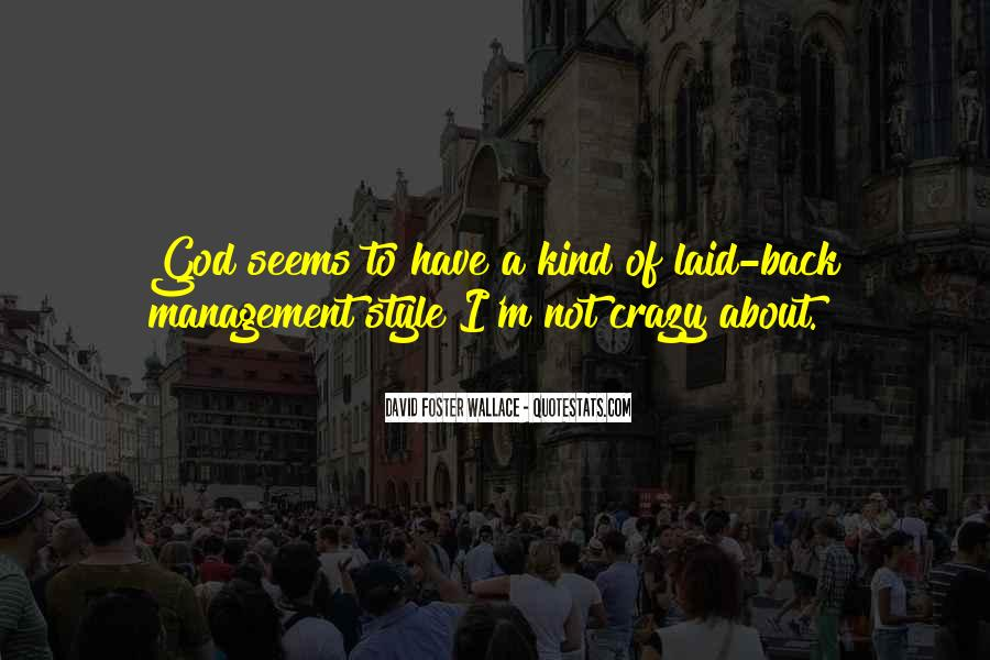 God Must Be Crazy Quotes #390701
