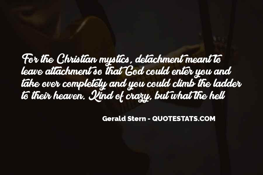 God Must Be Crazy Quotes #396070