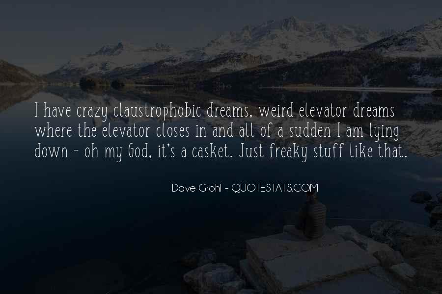 God Must Be Crazy Quotes #516224