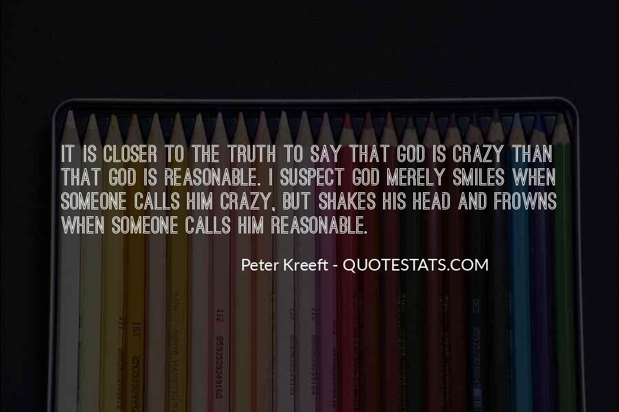 God Must Be Crazy Quotes #76420