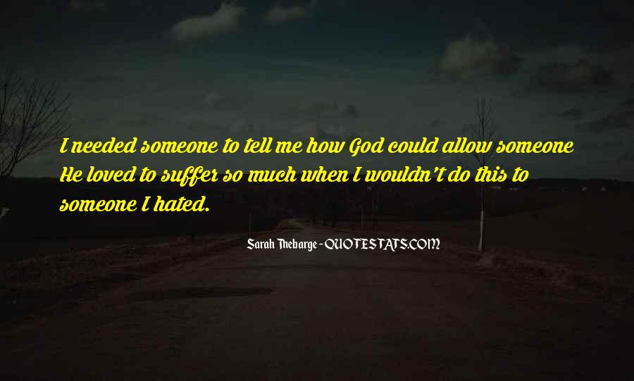 God Needed You More Quotes #138137
