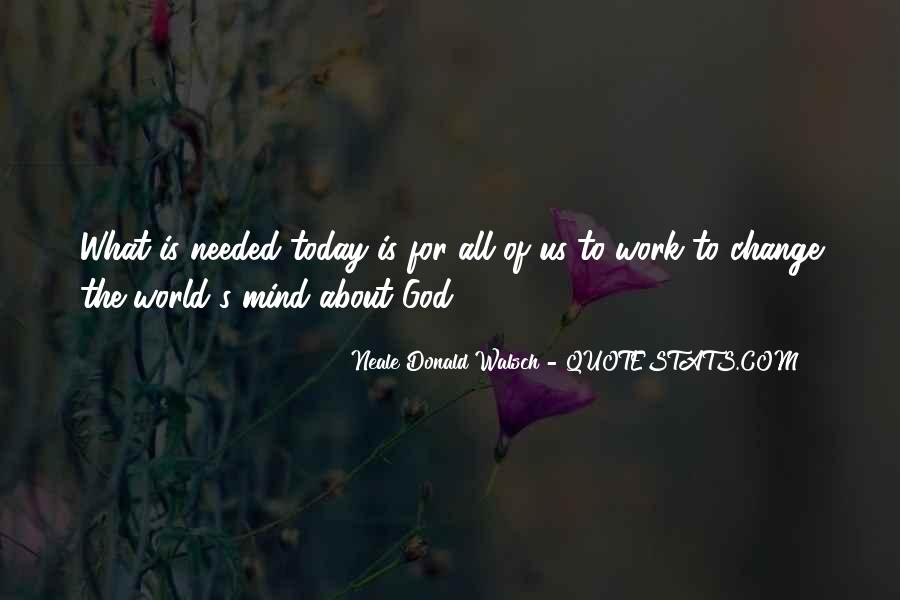 God Needed You More Quotes #28212