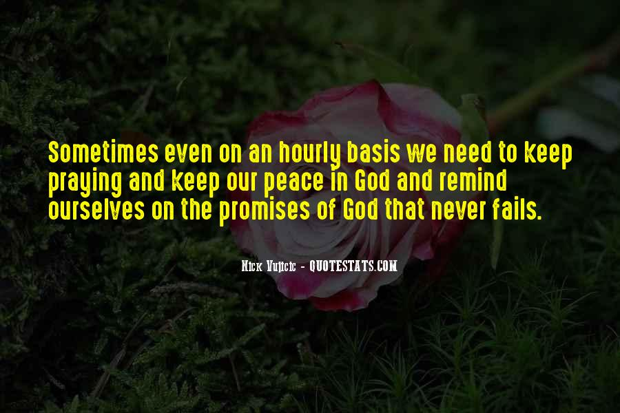 God Never Fails Us Quotes #1091487