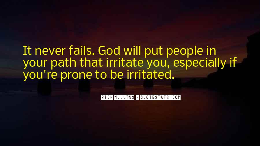 God Never Fails Us Quotes #1730443
