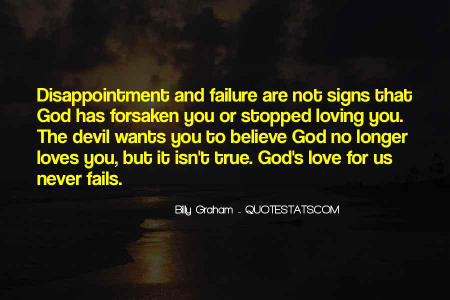 God Never Fails Us Quotes #843973