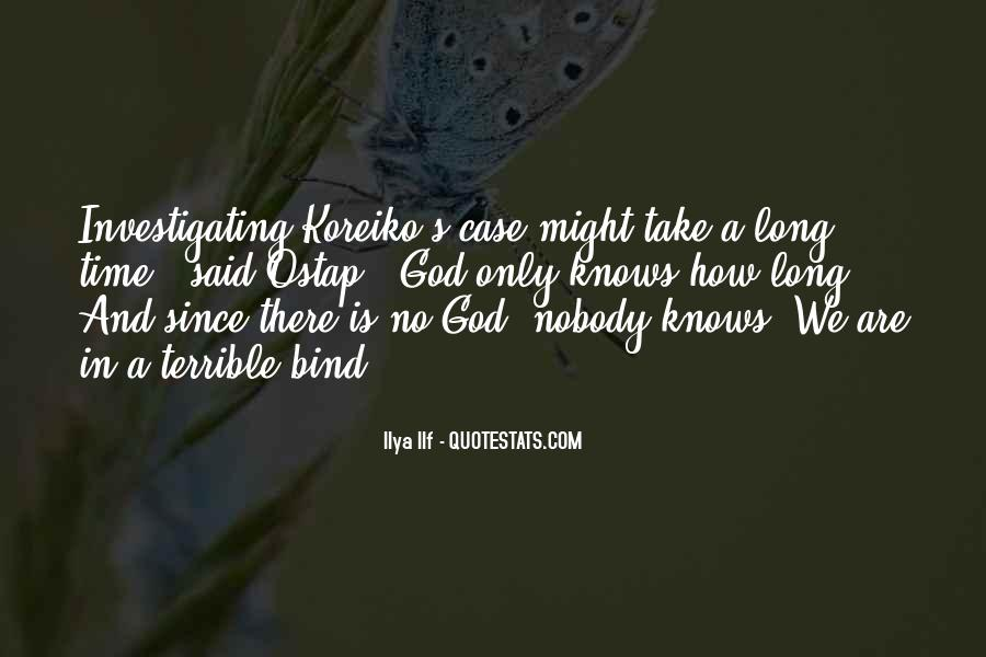 God Only Quotes #17394