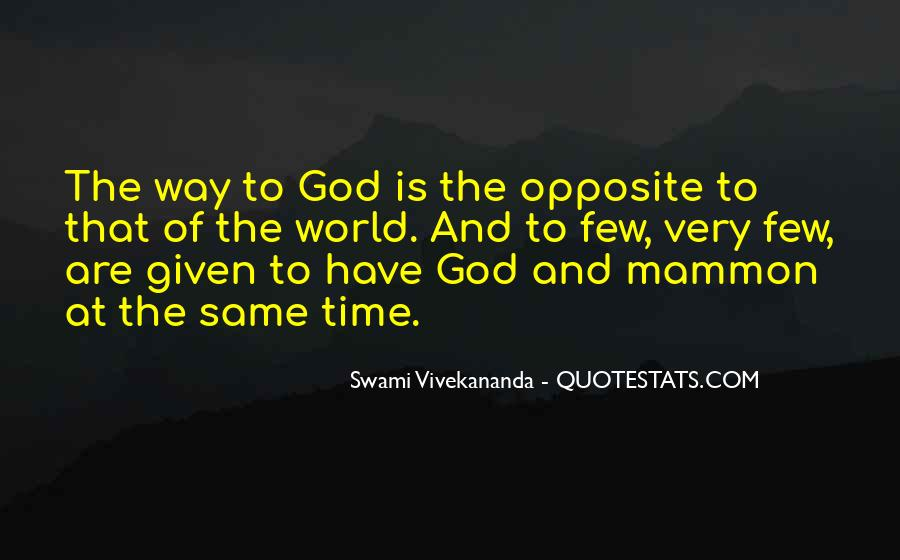 God Opposite Quotes #1023375