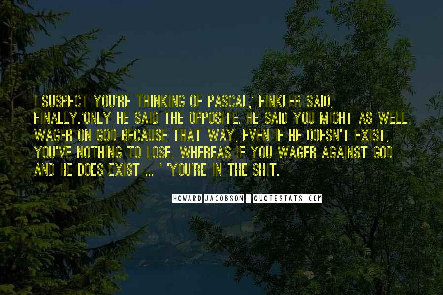 God Opposite Quotes #1576539