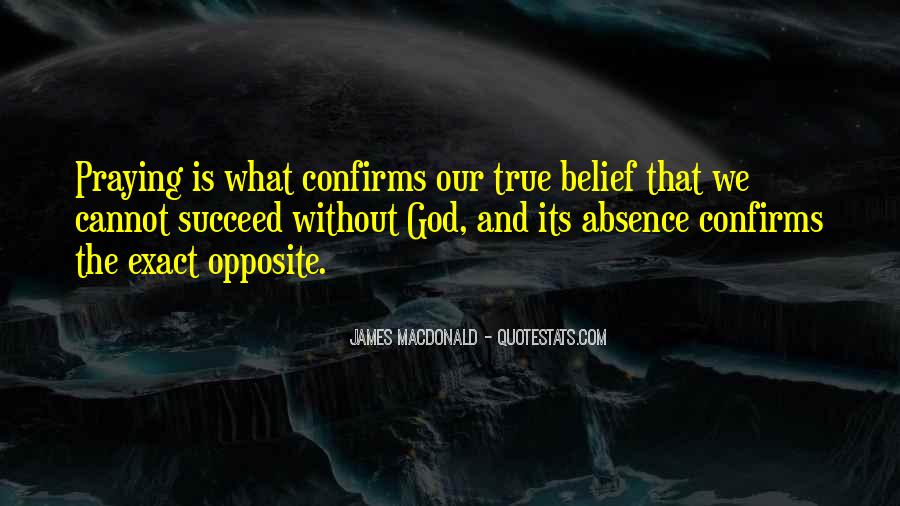 God Opposite Quotes #193649